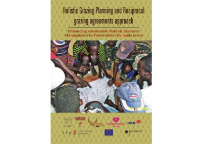 Holistic Grazing Planning and Reciprocal grazing agreements approach