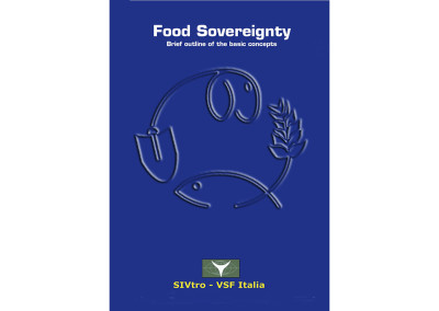 Food Sovereignty. Brief outline of the basic concepts