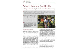 Agroecology and One Health. Building a solid and lasting One Health on the basis of Agroecology.