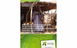Les Unités Pastorales : une contribution à l'aménagement du territoire et à la gestion participative et durable des ressources naturelles